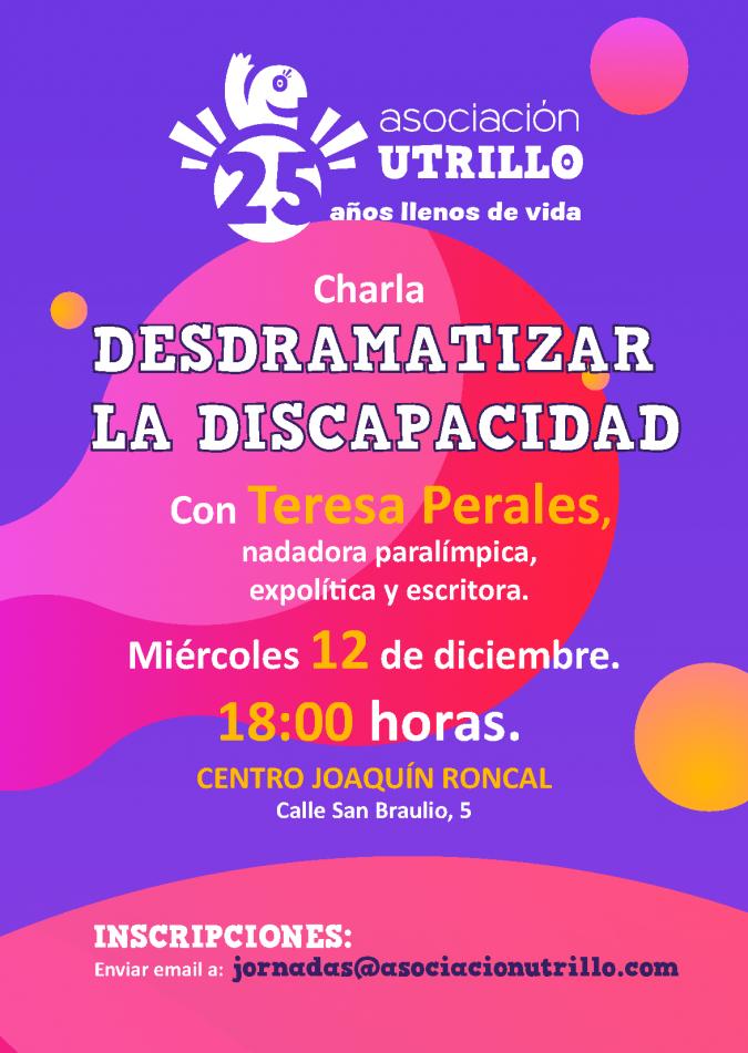 Charla con Teresa Perales: desdramatizar la discapacidad