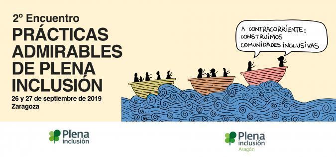 Asiste a la presentación online del 2º Encuentro de Prácticas Admirables de Plena inclusión 2019
